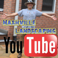 Nashville Landscaping Youtube Channel
